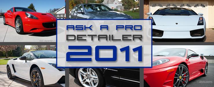 Ask-a-Pro Detailer 2011 Recap