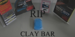 R.I.P. Clay Bars? - Thumbnail