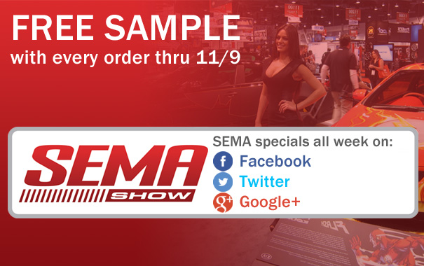 Free Sample and SEMA Specials