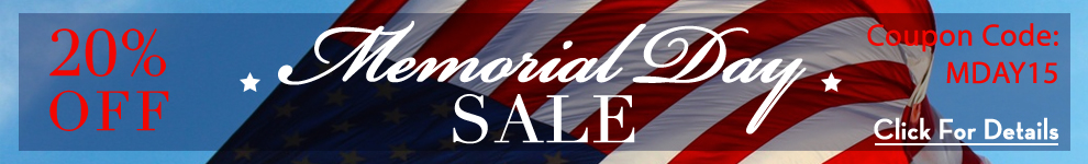 20% Off Memorial Day - Coupon Code MDay15 - Click for details