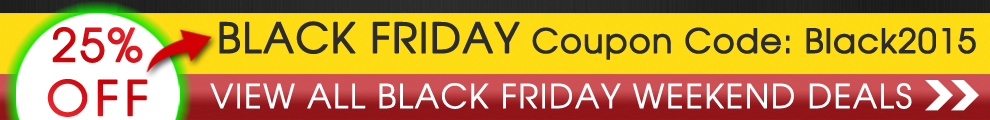 25% Off Black Friday Coupon Code: Black2015 - View All Black Friday Weekend Deals