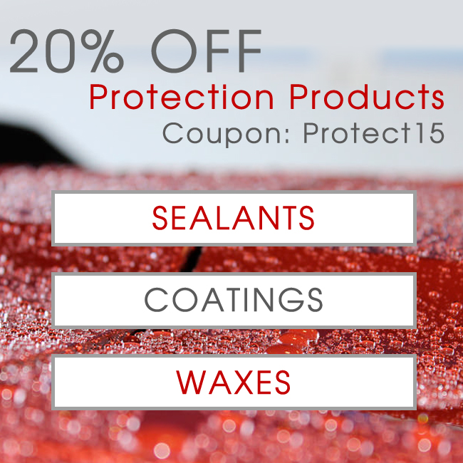 20% Off Protection Products - Coupon Protect15 - Sealants - Coatings - Waxes