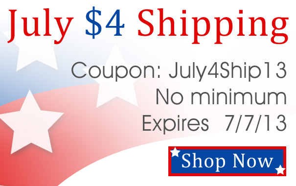 July $4 Shipping - Coupon Code July4Ship13