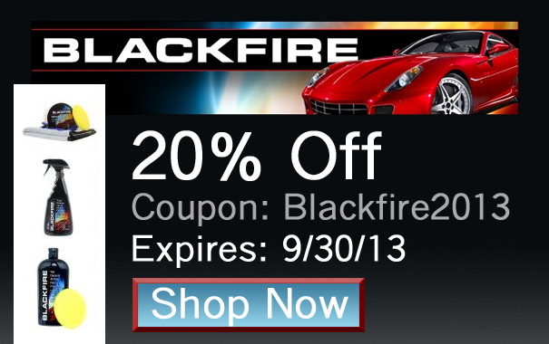 20% Off Blackfire Products - Coupon: Blackfire2013