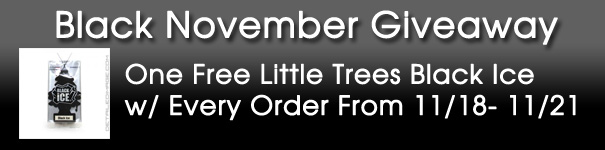 Black November Giveaway - One Free Little Trees Black Ice w/ Every Order From 11/18 - 11/21 ET