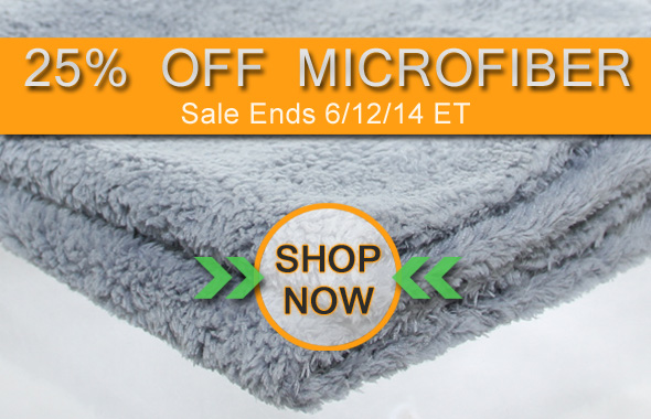 25% Off Microfiber - Shop Now