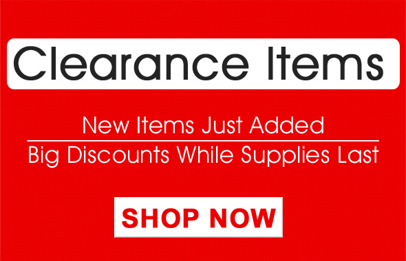 Clearance Items - New Items Just Added - Big Discounts While Supplies Last - Shop Now