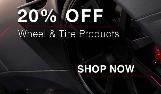20% Off Wheel and Tire Products - Shop Now