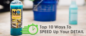 Top 10 Ways To Speed Up Your Detail