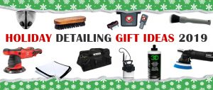2019 Holiday Detailing Gift Ideas