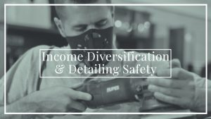 Ask-a-Pro Detailer - Income Diversification and Detailing Safety