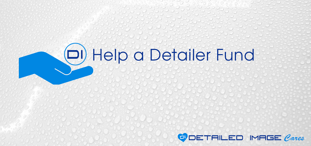Detailed Image Cares - Help a Detailer Fund