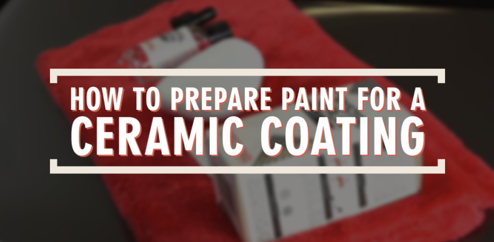 How to Prepare Paint for a Ceramic Coating feat image
