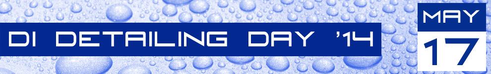 DI Detailing Day '14
