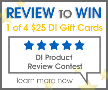 Review to Win 1 of 4 $25 DI Gift Cards - Product Review Contest - learn more now
