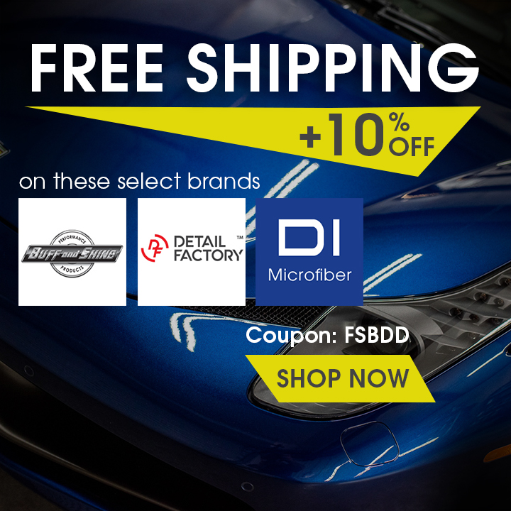 Free Shipping + 10% Off Buff and Shine, Detail Factory, and DI Microfiber - Coupon FSBDD - Shop Now