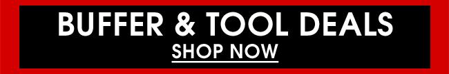 Buffer & Tool Deals - Shop Now