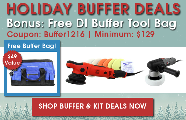 Holiday Buffer Deals! Bonus: Free DI Buffer Tool Bag