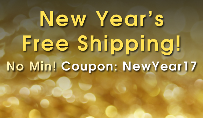 New Year's Free Shipping! No Min! Coupon: NewYear17