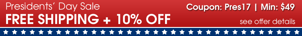 Presidents' Day Sale - Free Shipping + 10% Off - Coupon: Pres17 - Min: $49 - see offer details