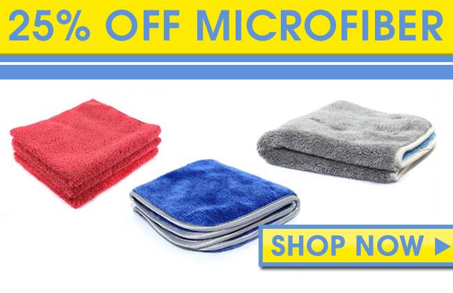 25% Off Microfiber!