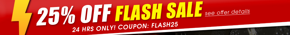 25% Off Flash Sale - 24 Hrs Only - Coupon: Flash25 - see offer details