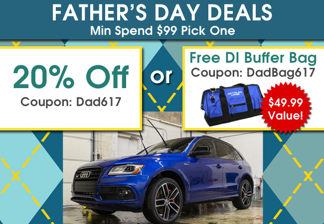 Father's Day Deals - Min Spend $99 Pick One - 20% Off Coupon Dad617 or Free DI Buffer Bag Coupon DadBag617 $49.99 Value!