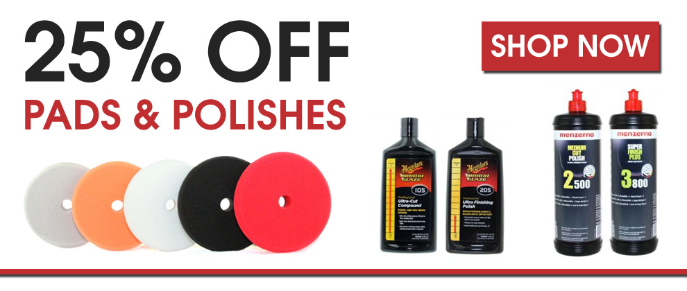 25% Off Pads & Polishes - Shop Now
