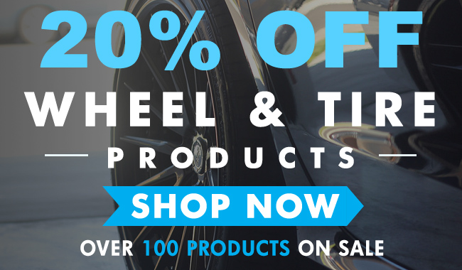 20% Off Wheel & Tire Products - Over 100 Products On Sale - Shop Now
