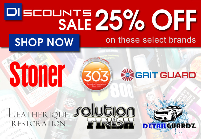 DIscounts Sale - 25% Off On These Select Brands: Stoner, 303, Grit Guard, Leatherique, Solution Finish, and Detail Guardz - Shop Now
