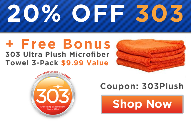 20% Off 303 + Free Bonus 303 Ultra Plush Microfiber Towel 3-Pack $9.99 Value - Coupon: 303Plush - Shop Now
