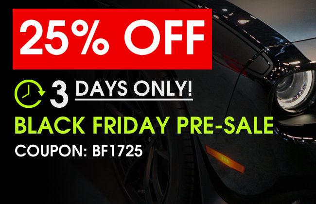 25% Off Black Friday Pre-Sale - 3 Days Only! - Coupon: BF1725 - see offer details