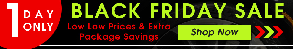 One Day Only Black Friday Sale - Low Low Prices & Extra Package Savings - Shop Now