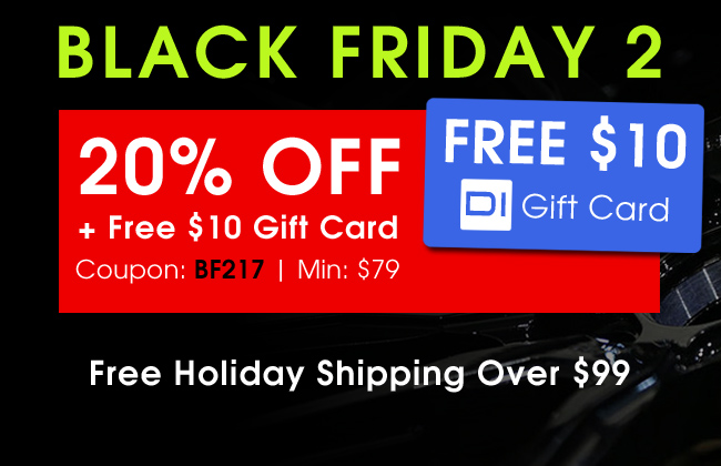Black Friday 2 - 20% Off + Free $10 Gift Card - Coupon: BF217 - Min: $79
