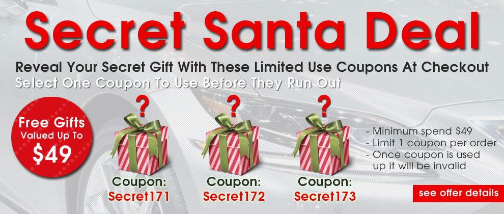 Secret Santa Deal - Reveal Your Secret Gift With These Limited Use Coupons At Checkout - Select One Coupon To Use Before They Run Out - Free Gifts Valued Up To $49 - Coupons: Secret171, Secret172, or Secret173 - Minimum spend $49 - Limit 1 coupon per order - Once coupon is used up it will be invalid - see offer details