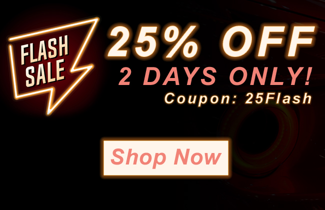 Sale Flash Sale: 25% Off Ends TONIGHT!