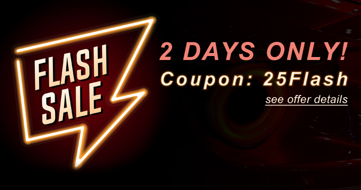 Flash Sale - 2 Days Only! Coupon: 25Flash - see offer details