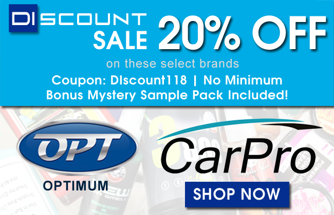 DIscount Sale - 20% Off Optimum & CarPro - Coupon: DIscount118 - No Minimum - Bonus Mystery Sample Pack Included! - Shop Now