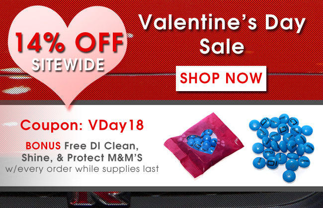 14% Off Sitewide Valentine's Day Sale - Bonus Free DI Clean, Shine, & Protect M&M'S with every order while supplies last - Coupon VDay18