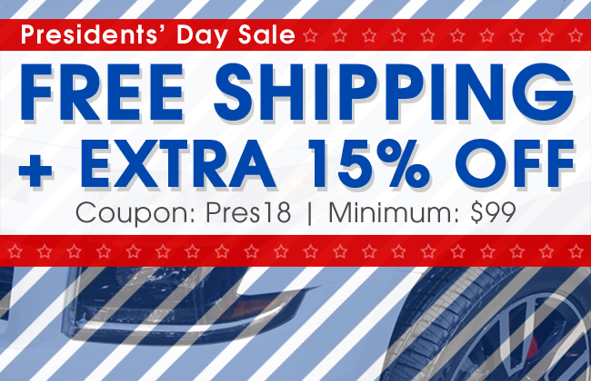 Presidents' Day Sale - Free Shipping + Extra 15% Off - Coupon Pres18 - Minimum $99