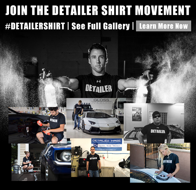 Join The Detailer Shirt Movement - #DETAILERSHIRT - See Full Gallery - Learn More Now