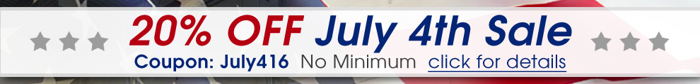 20% Off July 4th Sale! Coupon: July416 - No Minimum - click for details