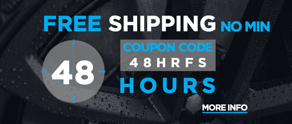 Free Shipping No Min - 48 Hour Coupon Code 48HRFS - more info