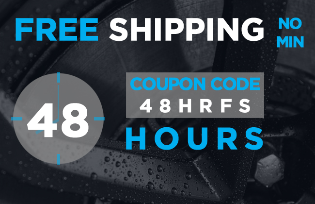 Free Shipping No Min - 48 Hours - Coupon Code 48HRFS
