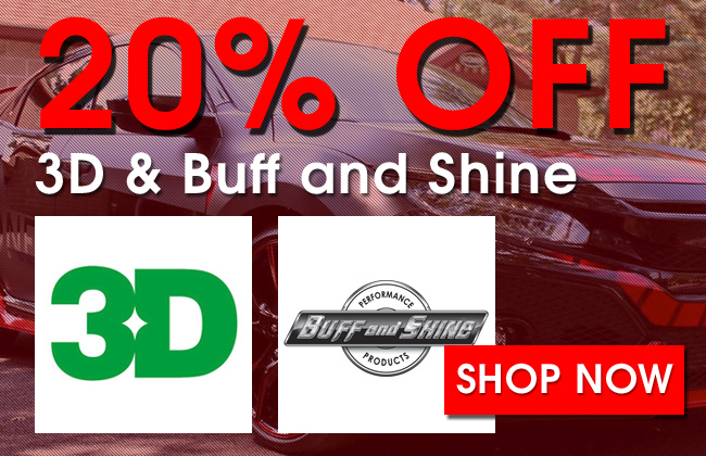 20% Off 3D & Buff and Shine - Shop Now