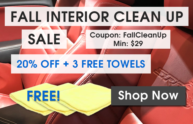 Fall Interior Clean Up Sale - 20% Off + 3 Free Towels - Coupon FallCleanUp - Min $29 - Shop Now