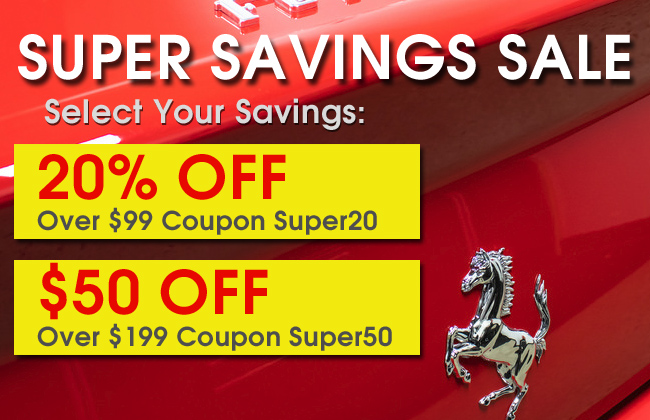 Super Savings Sale - Select Your Savings - 20% Off Over $99 Coupon Super20 or $50 Off Over $199 Coupon Super50 - see offer details