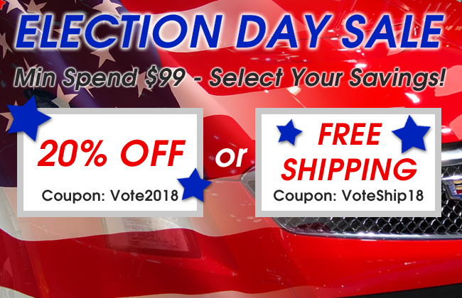 Election Day Sale - Min Spend $99 - Select Your Savings! 20% Off Coupon Vote2018 or Free Shipping Coupon VoteShip18