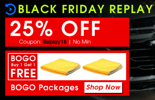 Black Friday Replay - 25% Off Coupon Replay18 - No Min - BOGO Packages - Shop Now