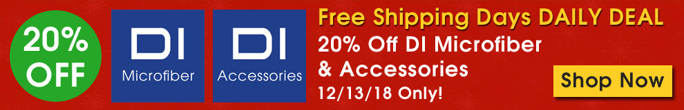 Free Shipping Days Daily Deal - 20% Off DI Microfiber and Accessories - 12/13/18 Only - Shop Now